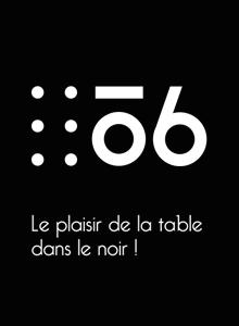 Le plaisir de la table dans le noir!